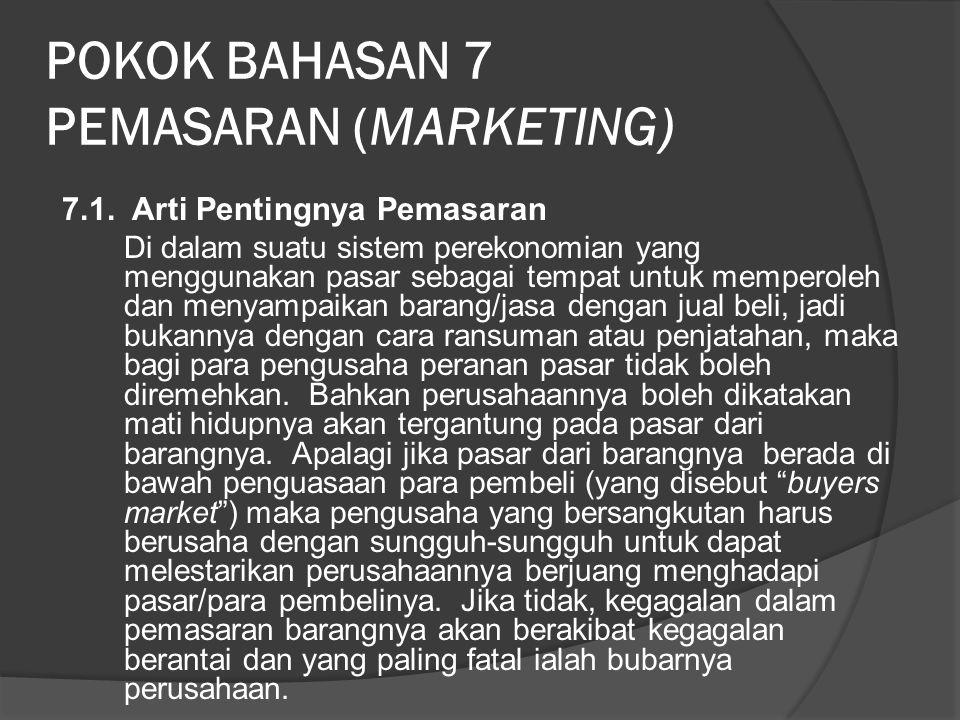 POKOK BAHASAN 7 PEMASARAN (MARKETING)