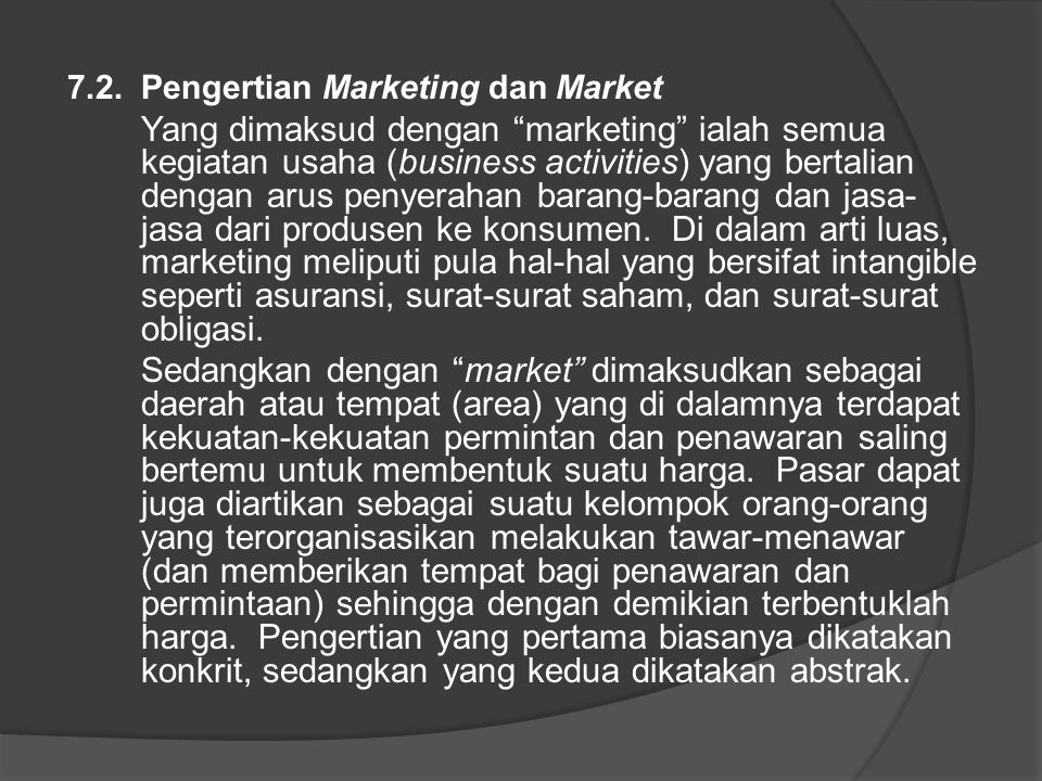 7.2. Pengertian Marketing dan Market