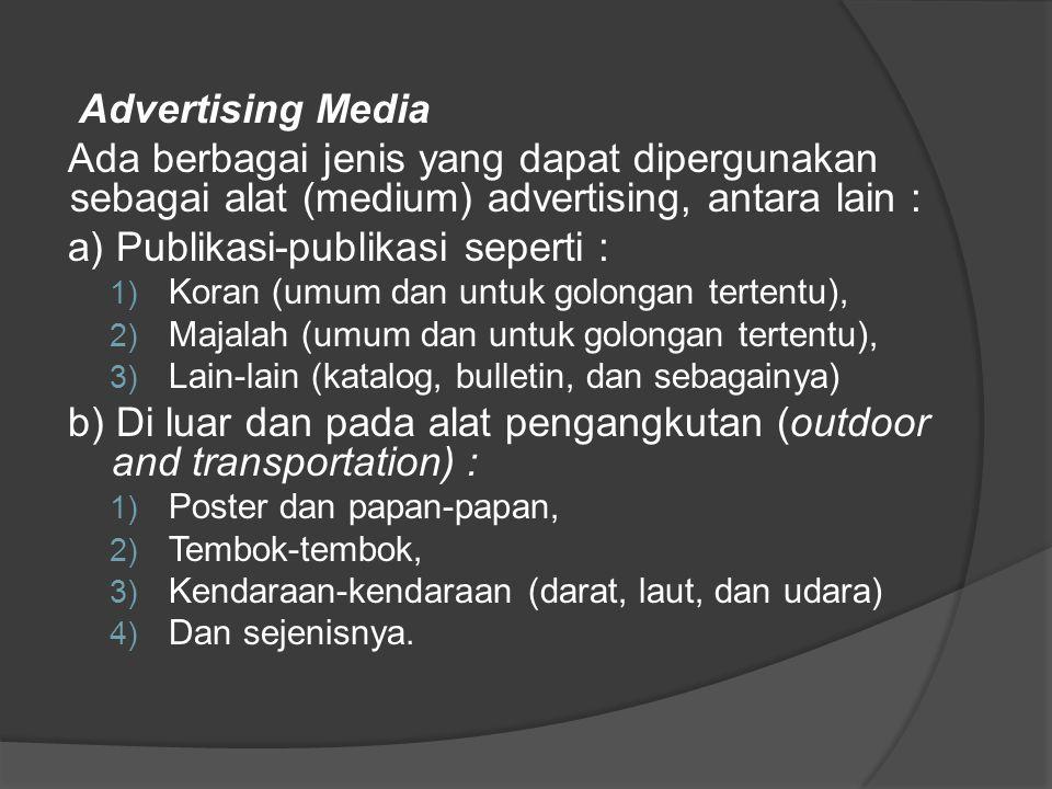 a) Publikasi-publikasi seperti :