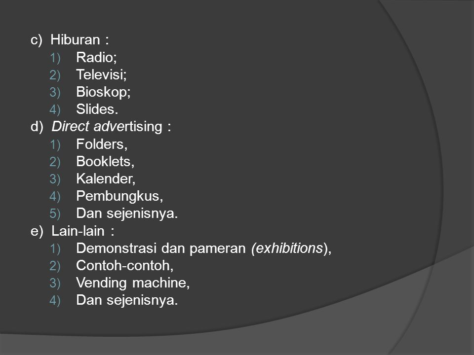 d) Direct advertising : Folders, Booklets, Kalender, Pembungkus,