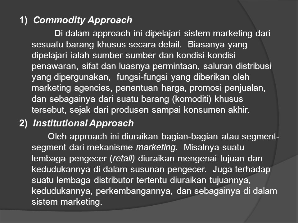 2) Institutional Approach