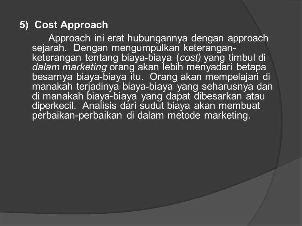 5) Cost Approach