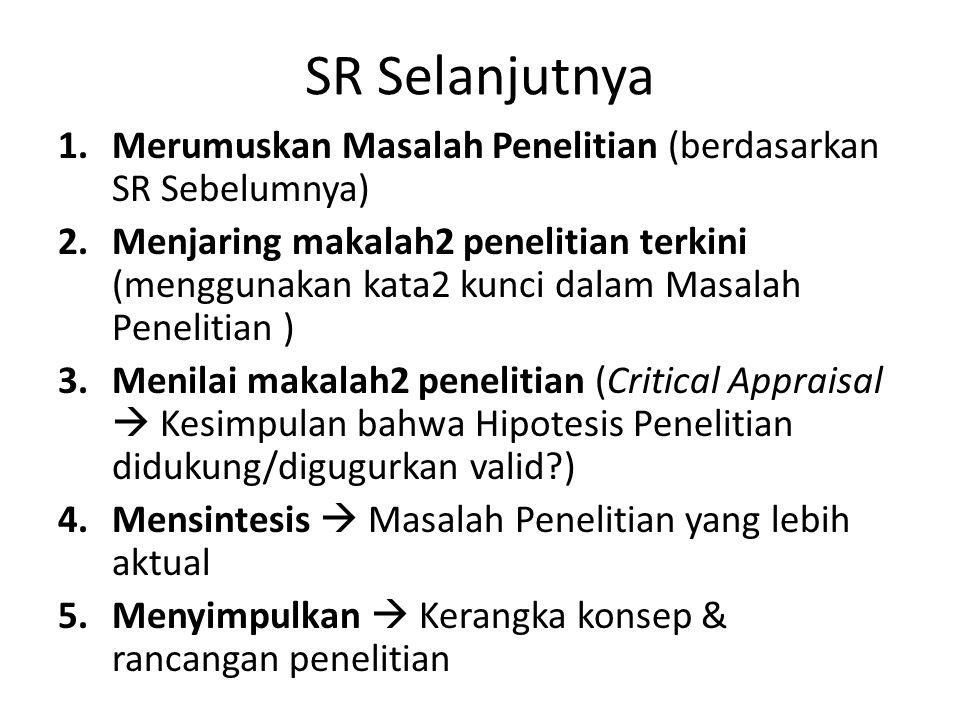SR Selanjutnya Merumuskan Masalah Penelitian (berdasarkan SR Sebelumnya)