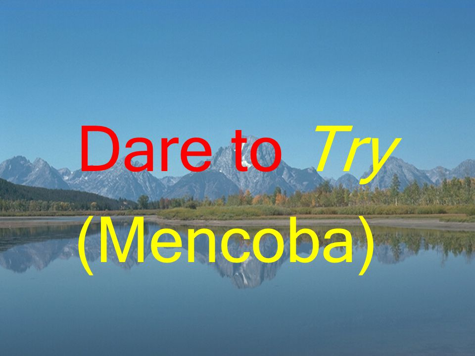 Dare to Try (Mencoba)