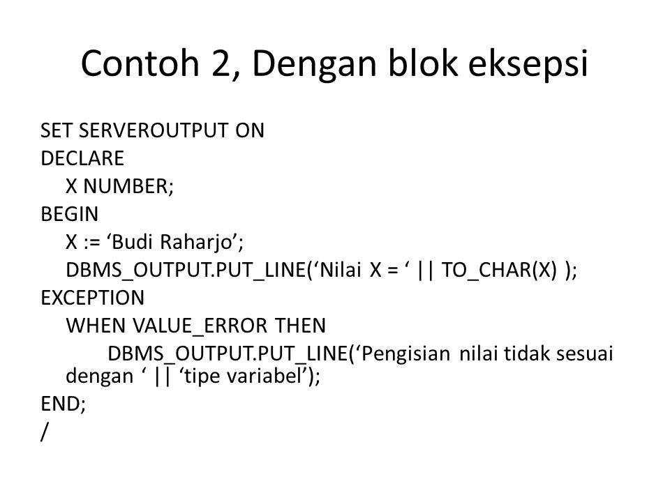 Contoh 2, Dengan blok eksepsi