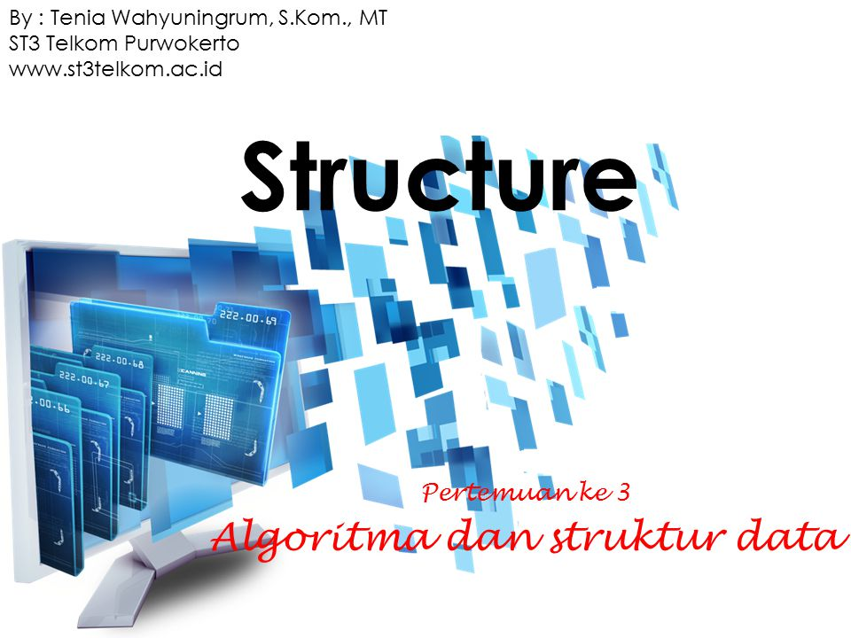 Pertemuan ke 3 Algoritma dan struktur data