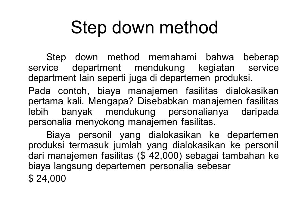 Step down method