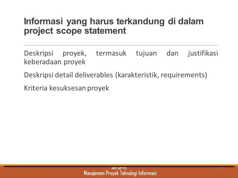 Informasi yang harus terkandung di dalam project scope statement