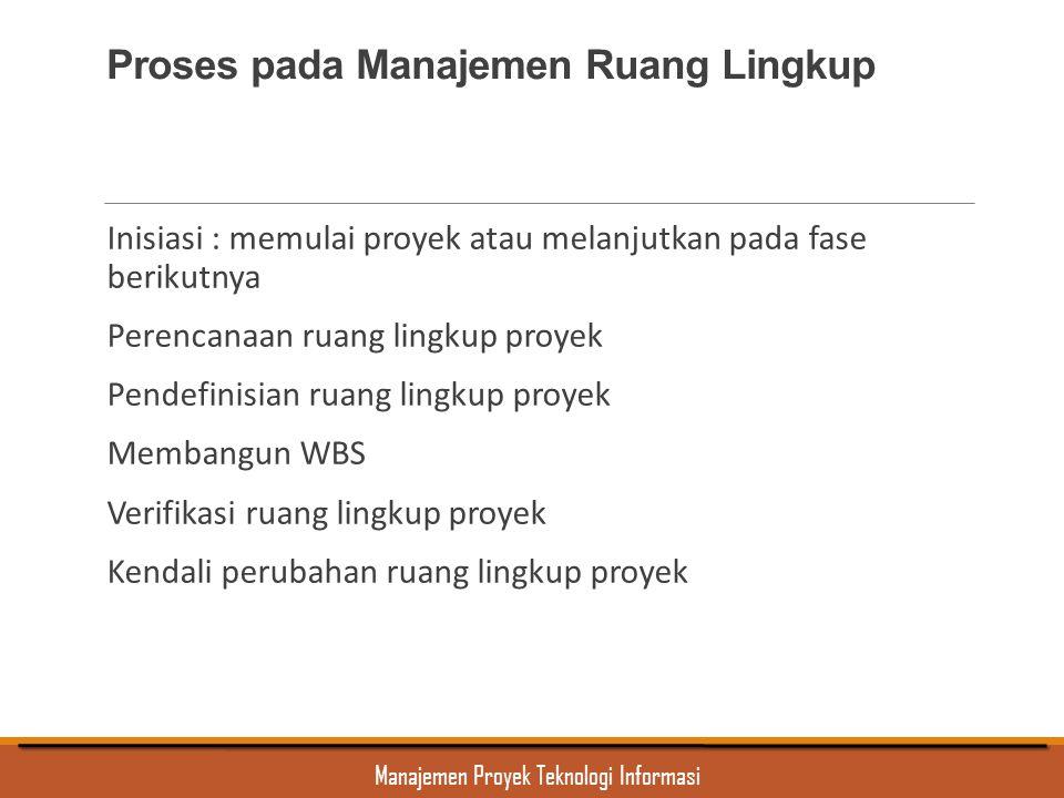 Proses pada Manajemen Ruang Lingkup