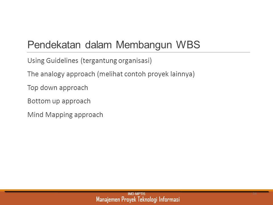 Pendekatan dalam Membangun WBS