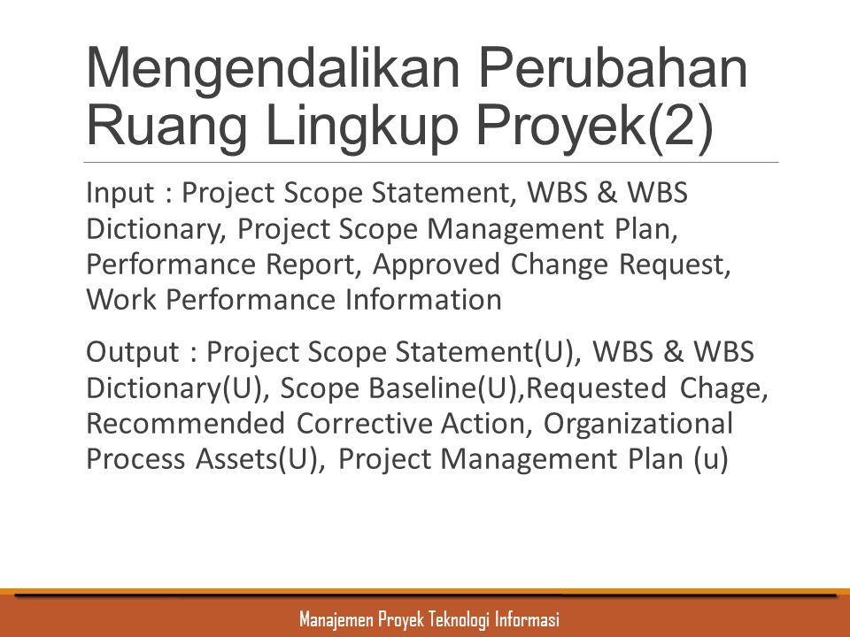 Mengendalikan Perubahan Ruang Lingkup Proyek(2)