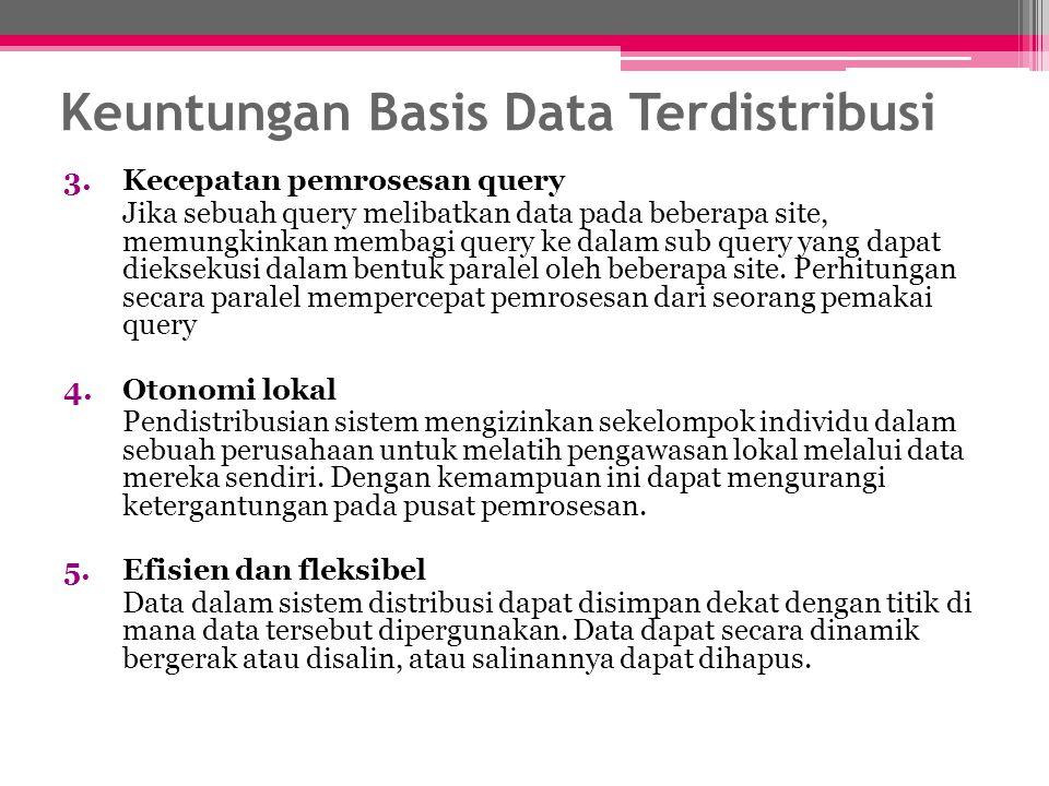 Keuntungan Basis Data Terdistribusi