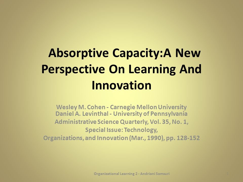 Absorptive Capacity:A New Perspective On Learning And Innovation