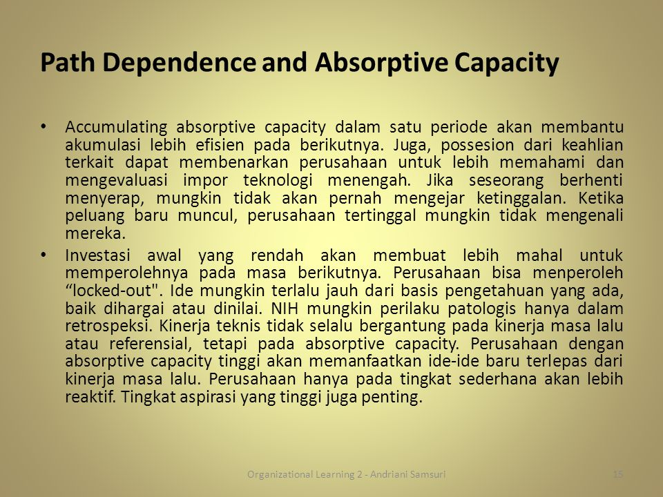 Path Dependence and Absorptive Capacity