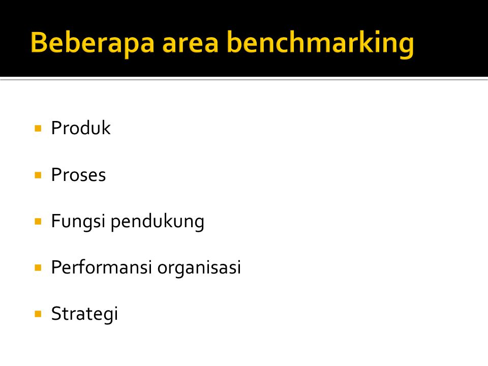 Beberapa area benchmarking
