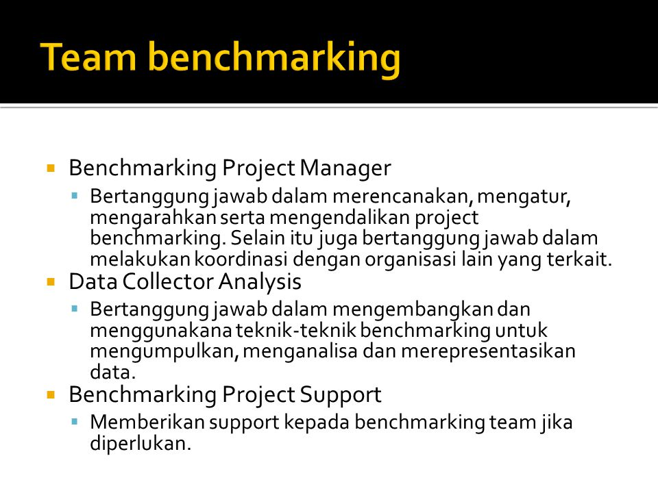 Team benchmarking Benchmarking Project Manager Data Collector Analysis