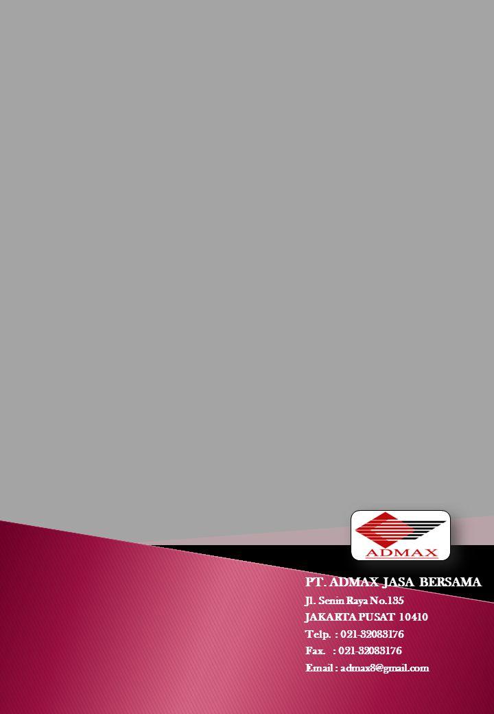 PT. ADMAX JASA BERSAMA Jl. Senin Raya No.135 JAKARTA PUSAT 10410
