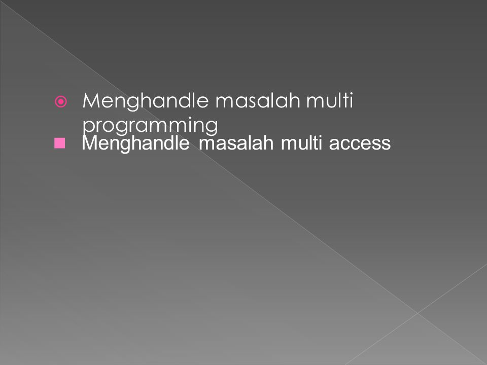 Menghandle masalah multi programming