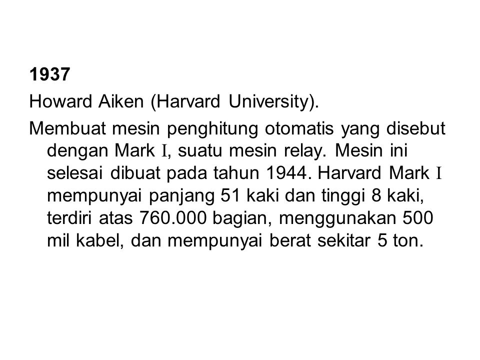 1937 Howard Aiken (Harvard University).