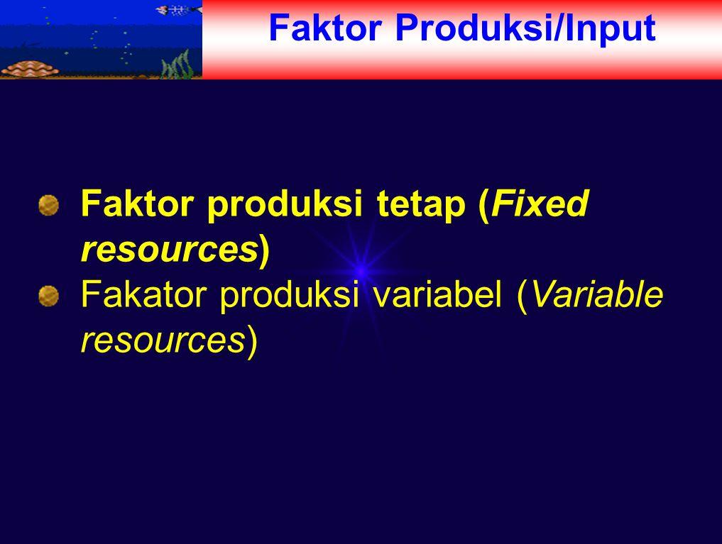 Faktor Produksi/Input