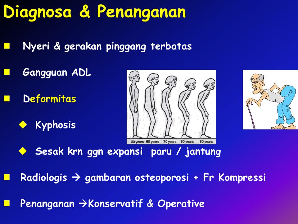 Diagnosa & Penanganan Nyeri & gerakan pinggang terbatas Gangguan ADL