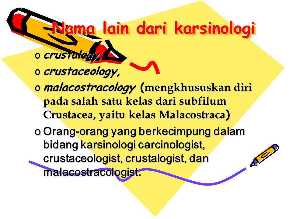 Nama lain dari karsinologi