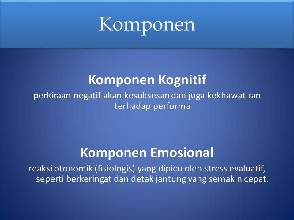 Komponen Komponen Kognitif Komponen Emosional