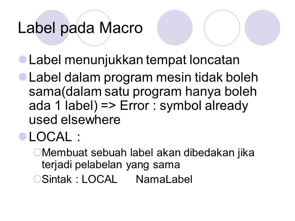 Label pada Macro Label menunjukkan tempat loncatan