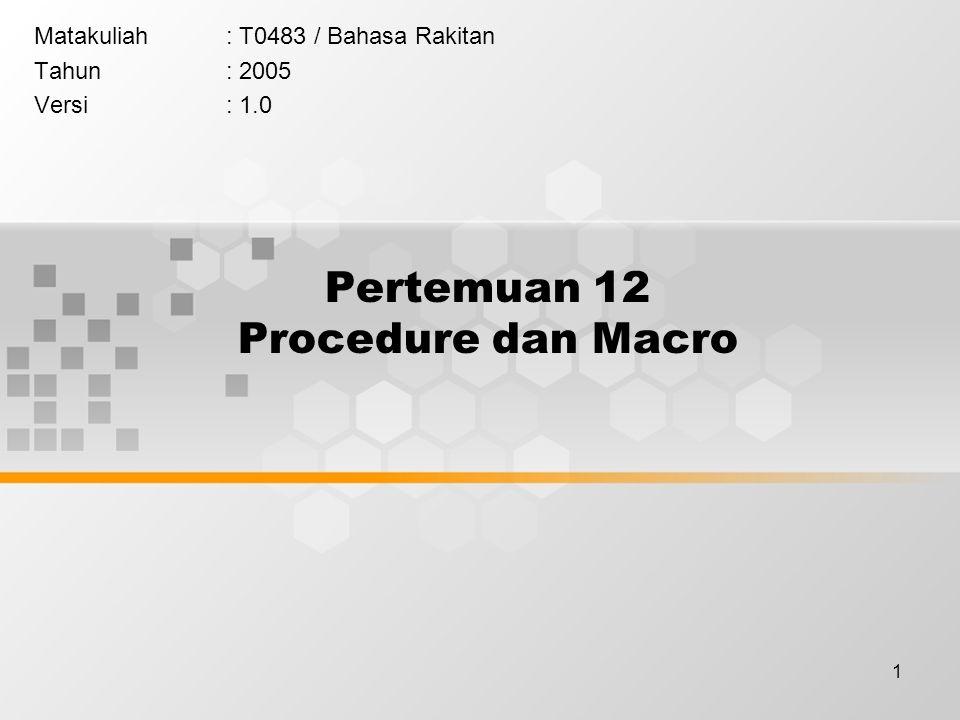 Pertemuan 12 Procedure dan Macro