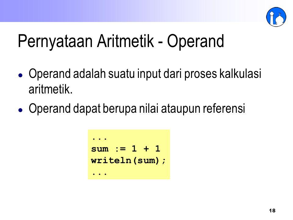 Pernyataan Aritmetik - Operand