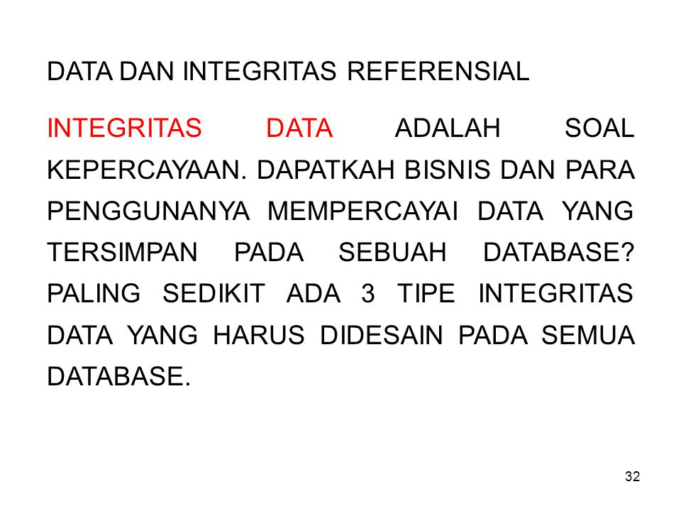 DATA DAN INTEGRITAS REFERENSIAL