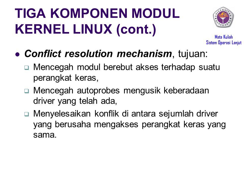 TIGA KOMPONEN MODUL KERNEL LINUX (cont.)