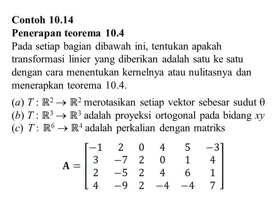 Contoh 10.14 Penerapan teorema 10.4.