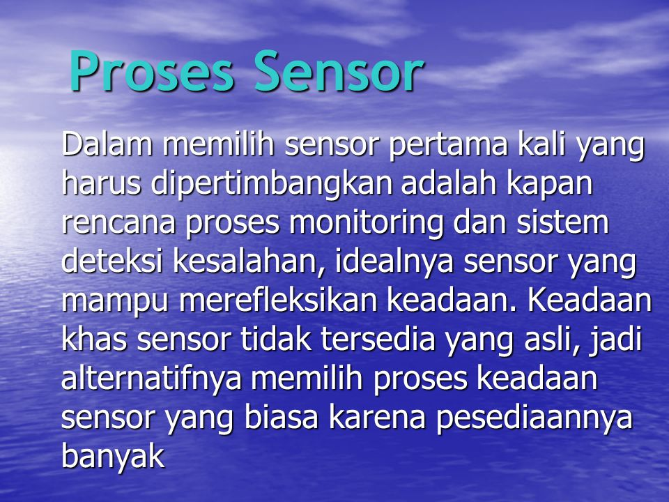 Proses Sensor