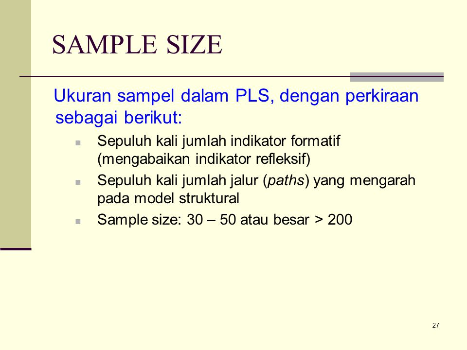 Partial least square p l s ppt download sample size ukuran sampel dalam pls dengan perkiraan sebagai berikut ccuart Images