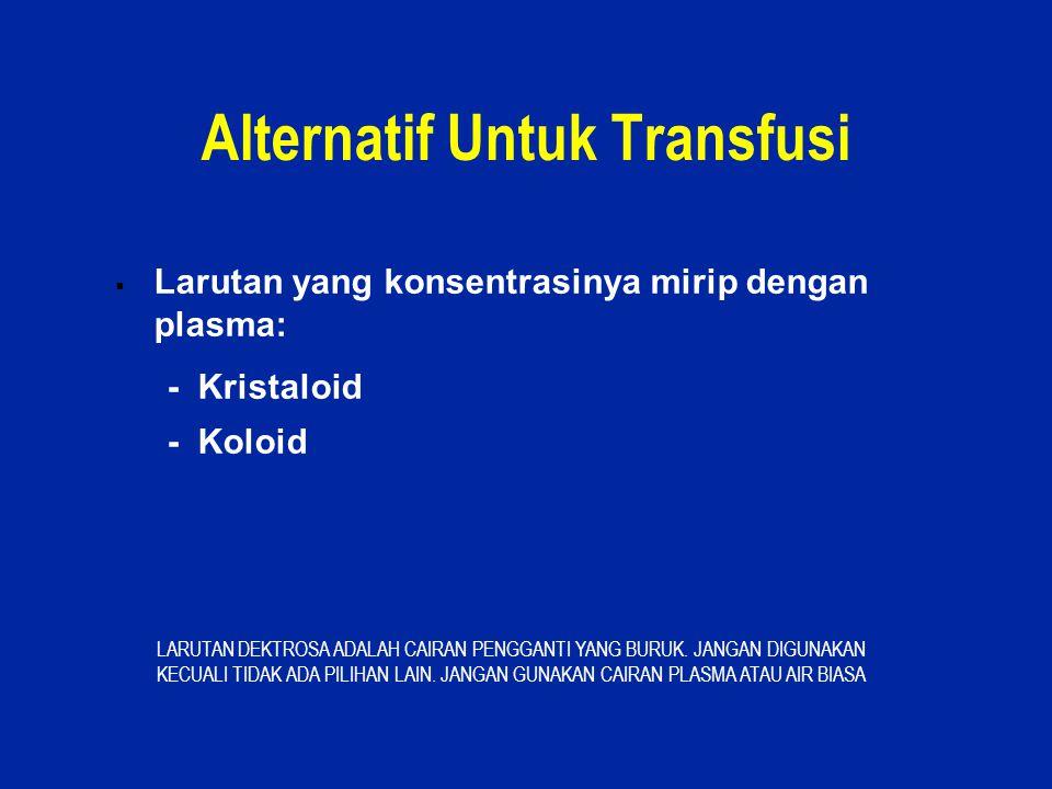 Alternatif Untuk Transfusi