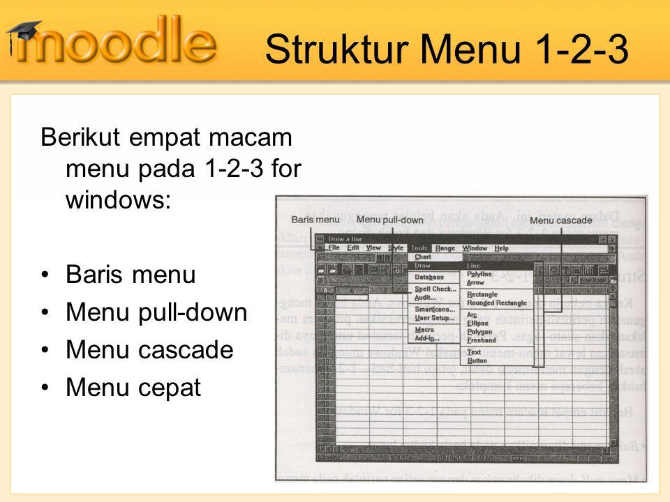 Struktur Menu 1-2-3 Berikut empat macam menu pada 1-2-3 for windows:
