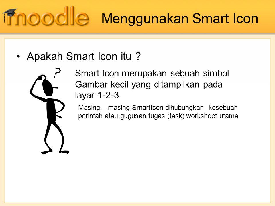 Menggunakan Smart Icon