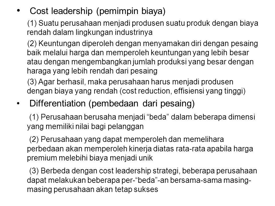 Cost leadership (pemimpin biaya)