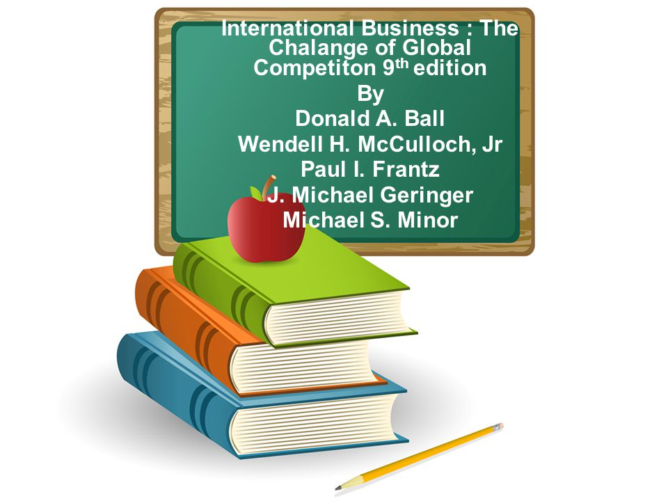 International Business : The Chalange of Global Competiton 9th edition