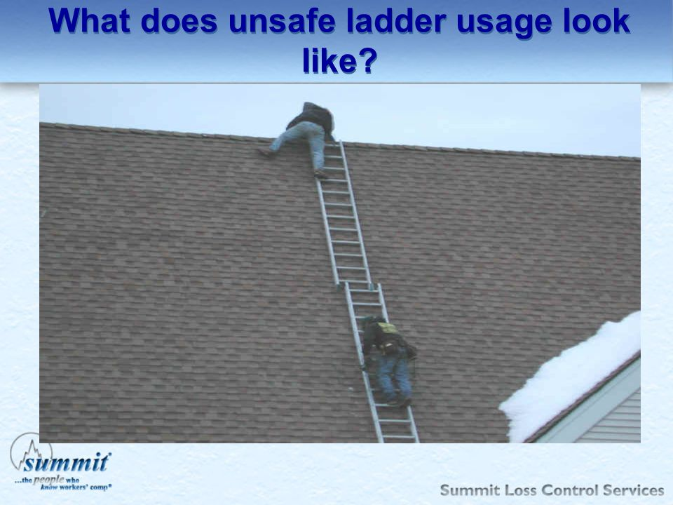 What does unsafe ladder usage look like