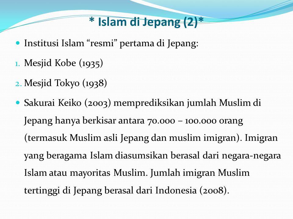 * Islam di Jepang (2)* Institusi Islam resmi pertama di Jepang: