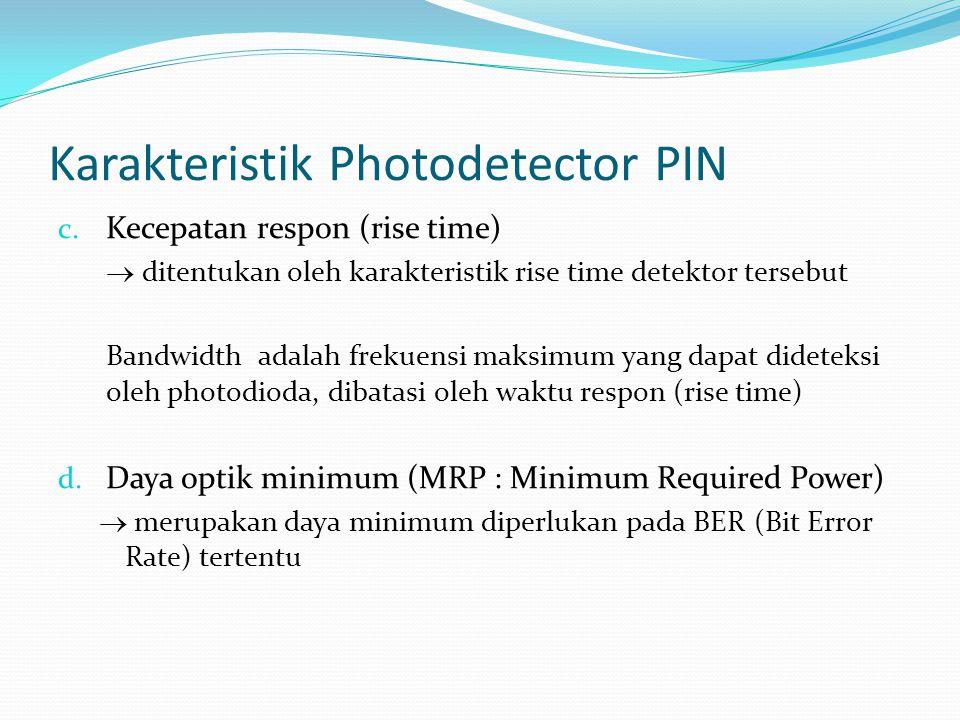 Karakteristik Photodetector PIN