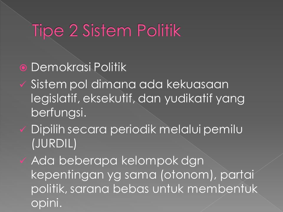 Tipe 2 Sistem Politik Demokrasi Politik