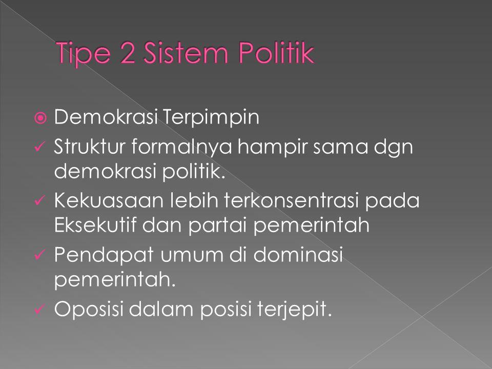 Tipe 2 Sistem Politik Demokrasi Terpimpin