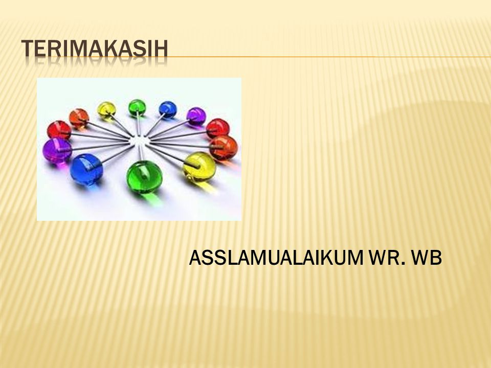Terimakasih ASSLAMUALAIKUM WR. WB