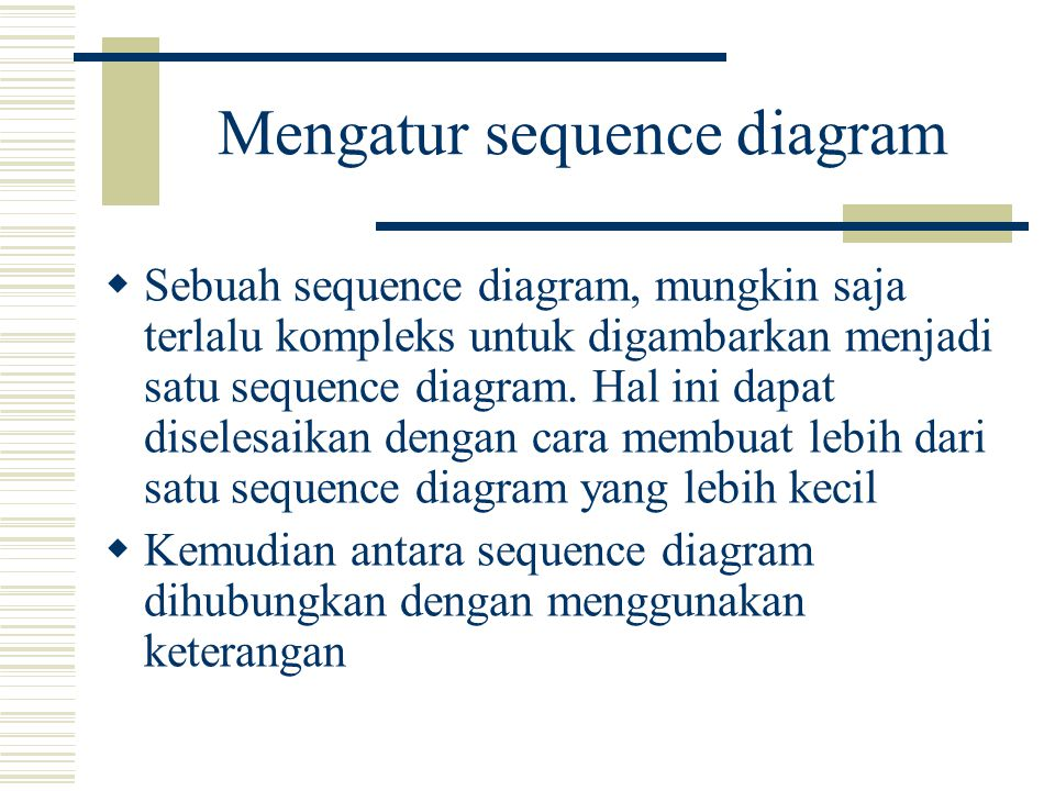 Mengatur sequence diagram