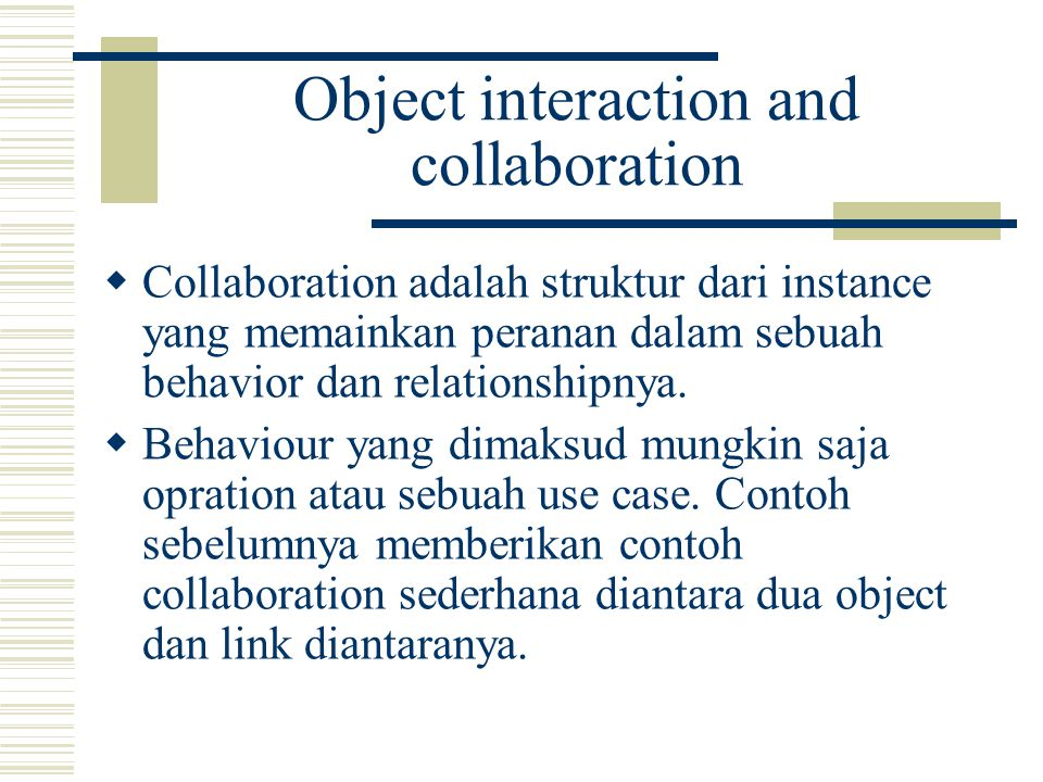 Object interaction and collaboration
