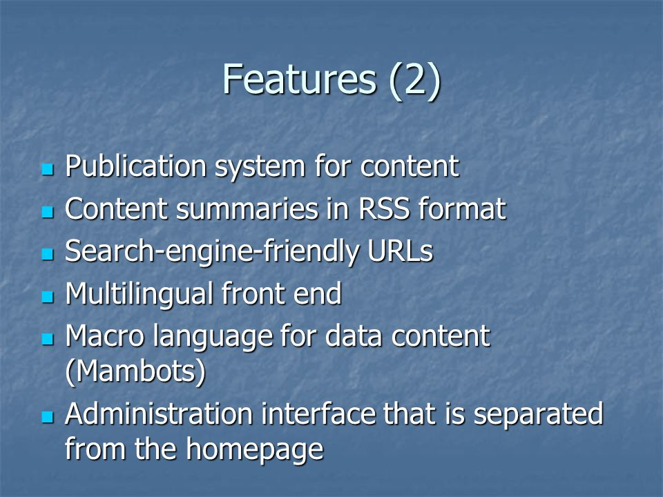 Features (2) Publication system for content