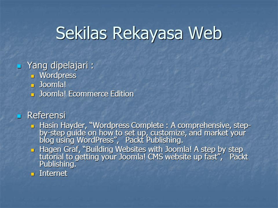 Sekilas Rekayasa Web Yang dipelajari : Referensi Wordpress Joomla!